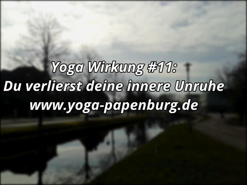 Yoga Wirkung innere Unruhe und Entspannung