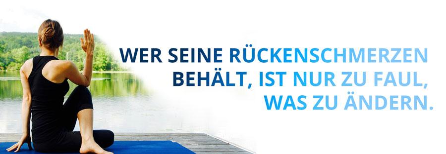 Bild mit Slogan - Wer seine Rückenschmerzen behält, ist nur zu faul, was zu ändern.
