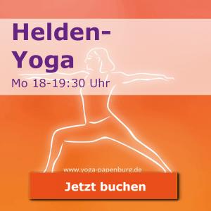 Helden-Yoga-Kurs Montags 16-18:30