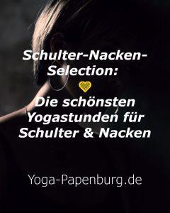 💛 Schulter-Nacken-Selection: Die schönsten Yogastunden für Schulter & Nacken (Kurs-Serie)