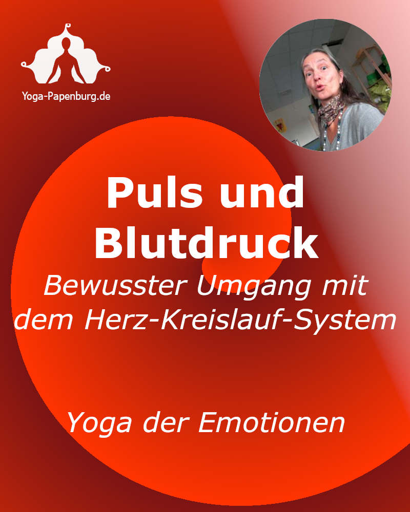 Yoga-der-Emotionen-Yoga Papenburg - Puls und Blutdruck - Herz-Kreislauf-System